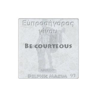 Delphic Maxim #97 - Be Courteous Stone Magnet