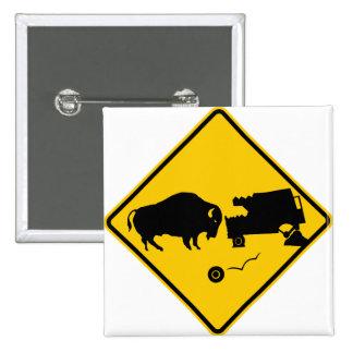 Delta Junction, Alaska, Bison Warning Sign 2 Inch Square Button