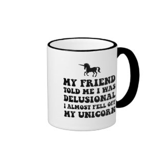 Delusional Unicorn Ringer Mug