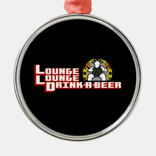 Deluxe Lounge Lounge Drink a beer Christmas Ornament
