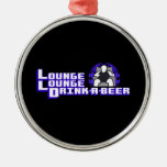 Deluxe Lounge Lounge Drink a beer Ornament