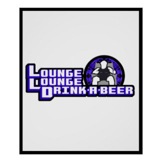 Deluxe Lounge Lounge Drink a beer Poster