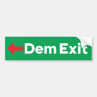 Dem Exit Bumper Sticker