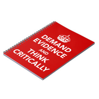 Demand Evidence and Think Critically Journal