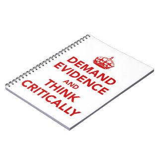 Demand Evidence and Think Critically Note Books