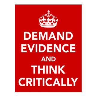 Demand Evidence and Think Critically Post Cards