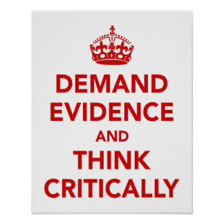 Demand Evidence and Think Critically Poster