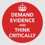Demand Evidence and Think Critically Sticker