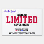 Demand Limited Government Yard Sign