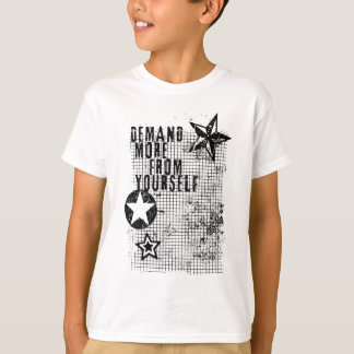 DEMAND MOR FOR YOURSELF grunge design + your back. T-Shirt
