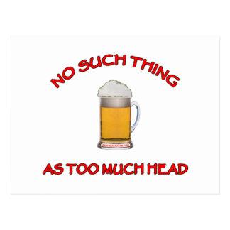 Demasiada cabeza - cerveza tarjeta postal