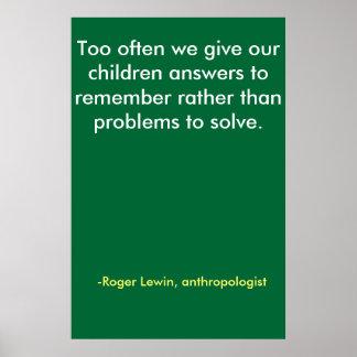 Demasiado a menudo damos a nuestros niños respuest póster