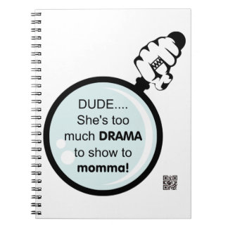 Demasiado drama a mostrar al cuaderno del momma