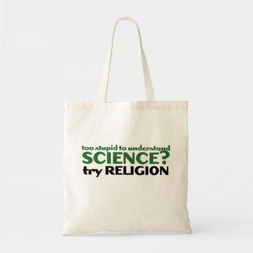 Demasiado estúpido para la ciencia bolsas de mano