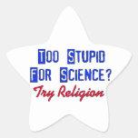 Demasiado estúpido para la ciencia calcomanía cuadrada personalizada