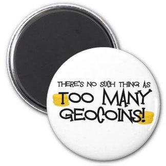 ¡Demasiado Geocoins! Imán Redondo 5 Cm