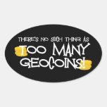 ¡Demasiado Geocoins! Calcomanías De Ovales Personalizadas