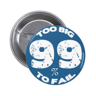 Demasiado grande fallar - el 99 pins