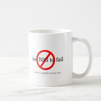 Demasiado grande fallar taza