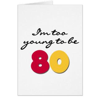 Demasiado joven ser 80 tarjetón