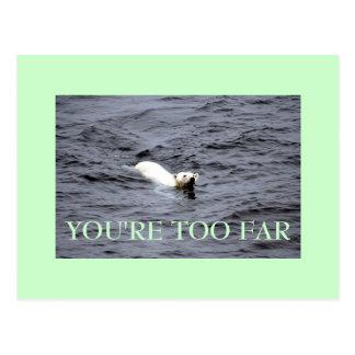 demasiado lejos tarjetas postales