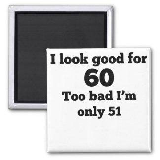 Demasiado malo soy solamente 51 imán cuadrado