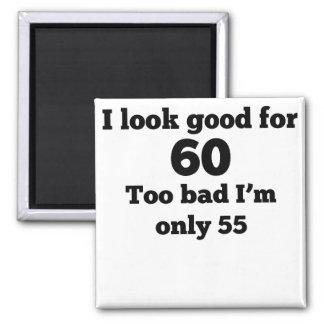Demasiado malo soy solamente 55 imán cuadrado