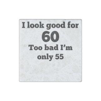Demasiado malo soy solamente 55 imán de piedra