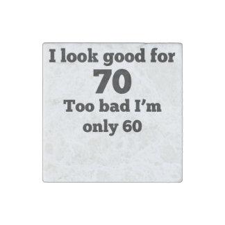 Demasiado malo soy solamente 60 imán de piedra