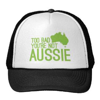 ¡Demasiado malo usted no es AUSTRALIANO! Gorros
