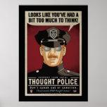 Demasiado para pensar el poster de la policía del