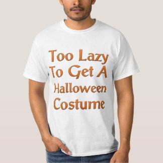 Demasiado perezoso conseguir un traje de Halloween Playera