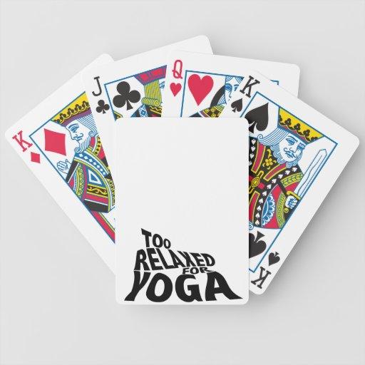 Demasiado relajado para la yoga baraja de cartas
