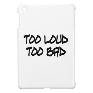 Demasiado ruidosamente demasiado malo