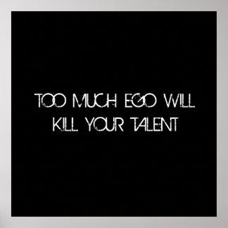 Demasiado talento del ego póster