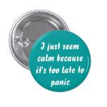 Demasiado tarde al botón de pánico pins