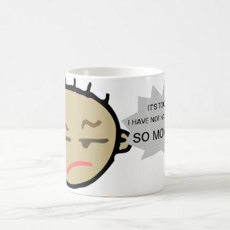 Demasiado temprano en la taza de café moring