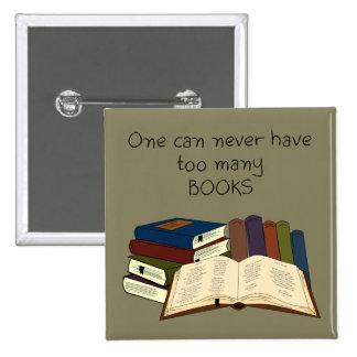 ¡Demasiados libros?! - Cambie el color Pin Cuadrada 5 Cm