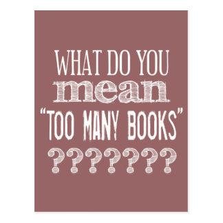 Demasiados libros - disponibles en todos los color postal