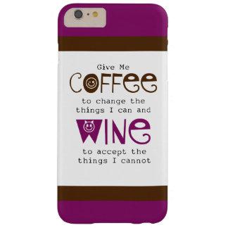 Déme caso más del iPhone 6 del café y del vino Funda Para iPhone 6 Plus Barely There