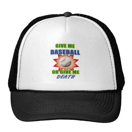 Déme el béisbol o déme la muerte gorra