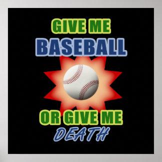 Déme el béisbol o déme la muerte impresiones