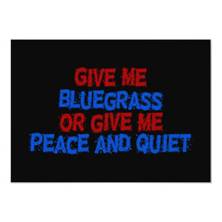 ¡Déme el Bluegrass, o déme la paz y la