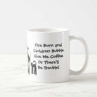 ¡Déme el café o habrá problema! Taza de la bruja
