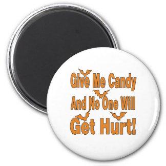 Déme el caramelo que nadie conseguirá lastimado imán de nevera
