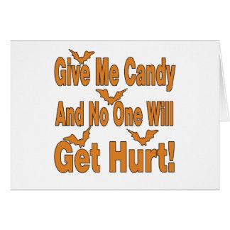 Déme el caramelo que nadie conseguirá lastimado tarjeton