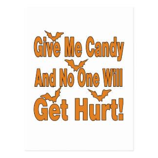 Déme el caramelo que nadie conseguirá lastimado tarjetas postales