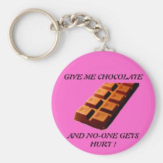 ¡DÉME EL CHOCOLATE!! LLAVERO REDONDO TIPO PIN