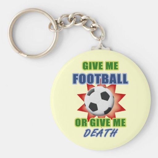 Déme el fútbol o déme la muerte llavero personalizado