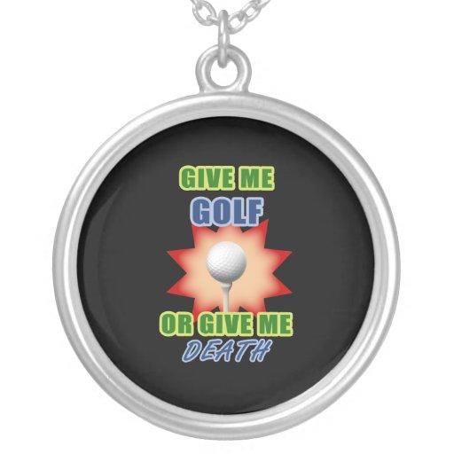 Déme el golf o déme la muerte grimpola
